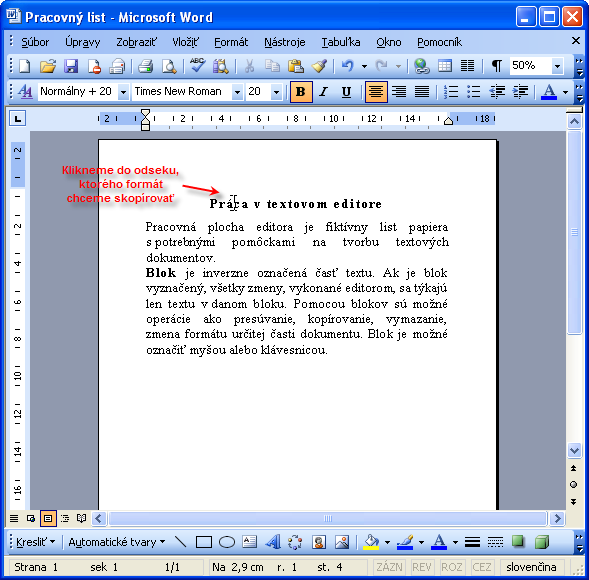 Klikneme do odseku, ktorého formát chceme skopírovať